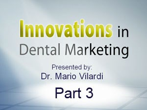 Innovations in Dental Marketing - Dear Doctor - Part 3